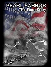 Pearl Harbor the Real Story