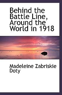 Behind the Battle Line, Around the World in 1918