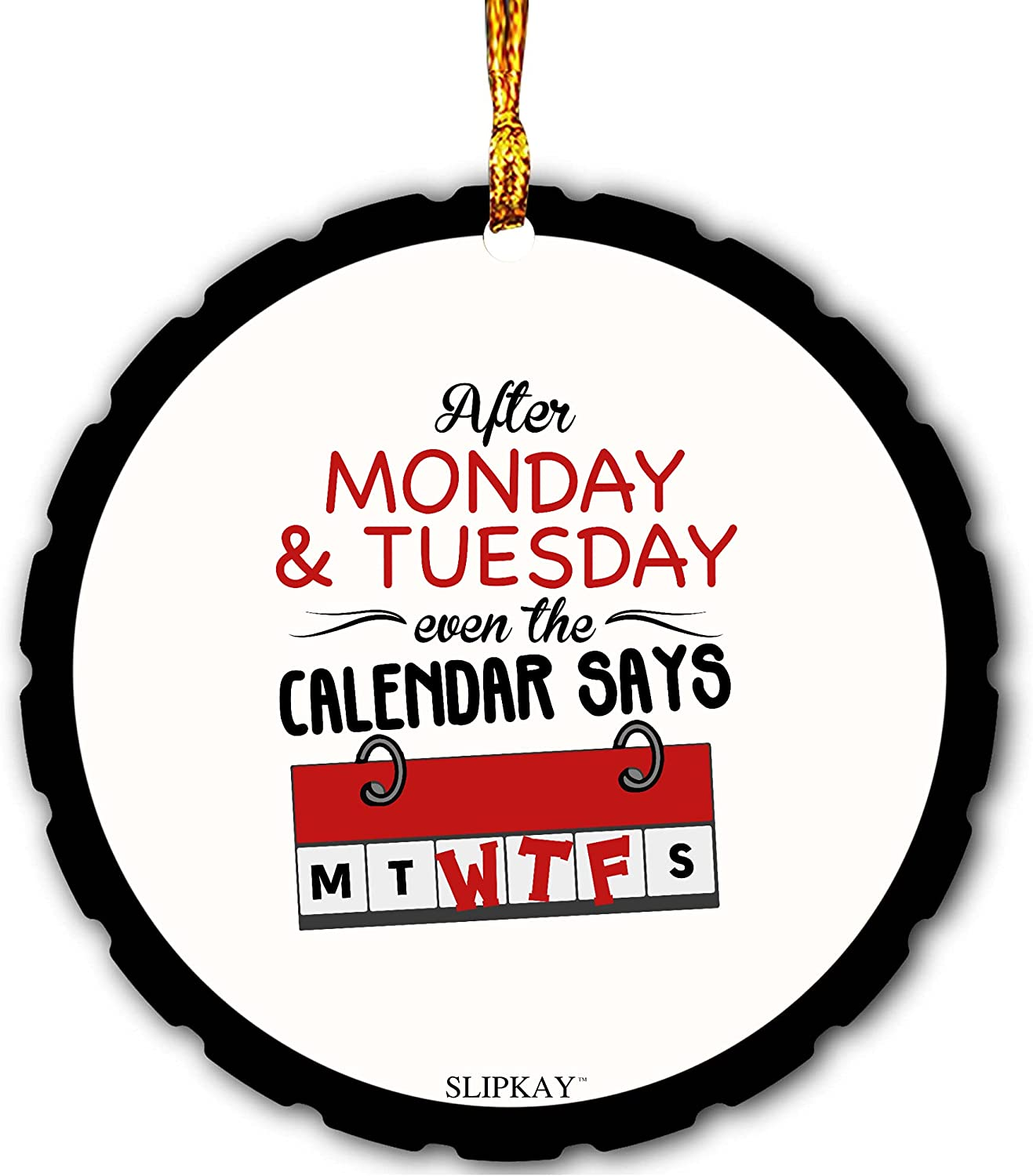 After Monday And Tuesday High order Even The Mica Calendar Ornamen ...