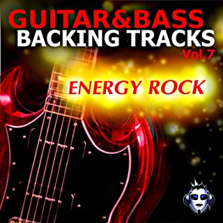 Guitar & Bass Backing Tracks, Vol. 7 (Energy Rock)