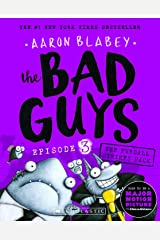 The Bad Guys: Episode 3 the Furball Strikes Back Paperback