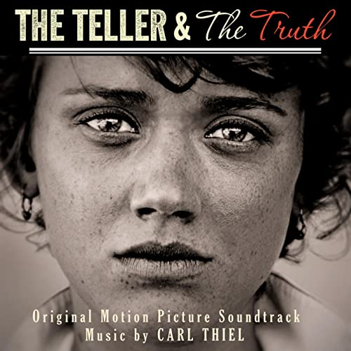 The Teller and the Truth - Original Motion Picture Soundtrack