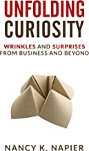 Unfolding Curiosity: Wrinkles and Surprises from Business and Beyond
