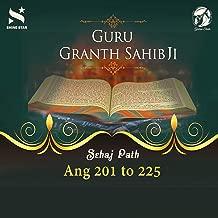 Sehaj Path Sri Guru Granth Sahib Ji - Ang 201 to 225