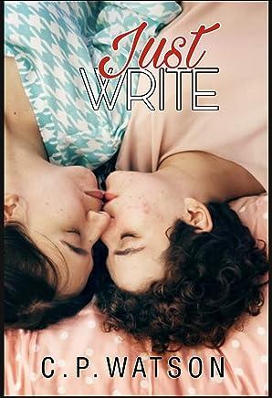 Just Write: Three Lesbian Novellas (English Edition)