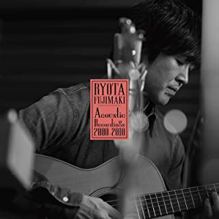 [Album] 藤巻亮太 – RYOTA FUJIMAKI Acoustic Recordings 2000-2010 [MP3 320 / WEB]