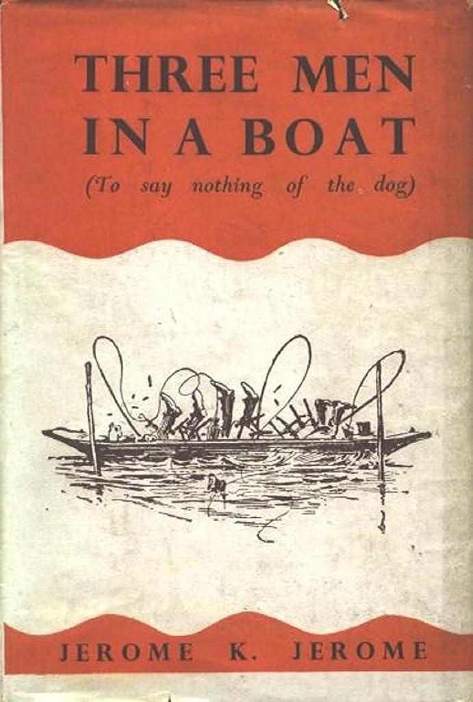もろいひそかに遮るThree Men in a Boat (Illustrated) (English Edition)