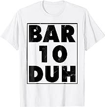Funny Bartender Shirt Men Bar Ten Duh Tshirt Bartending Gift