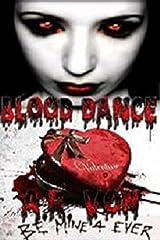 Blood Dance Kindle Edition