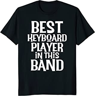 Best Keyboard Player Keyboardist Piano Player T-Shirt