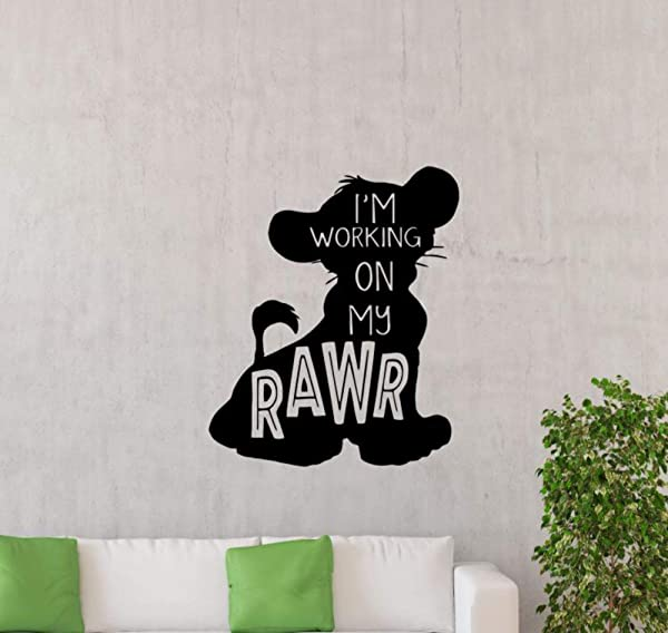 I M Working On My Rawr Wall Vinyl Decal Simba Quote Lion King Sign Walt Disney Quote Poster Wall Decor Nursery Wall Art Disney Sticker Children Gift Mural Removable Kids Room Print 173ct