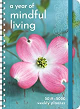 A Year of Mindful Living 2020 On-the-Go Weekly Planner: 17-Month Calendar with Pocket (Aug 2019 - Dec 2020, 5