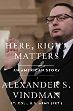Here, Right Matters: An American Story (English Edition)