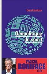 Géopolitique du sport Format Kindle