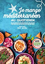 Livres Je mange méditerranéen au quotidien PDF