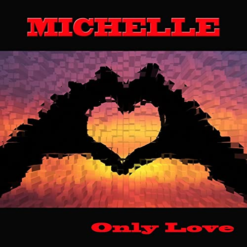 Only Love (Funky Mix) by Michelle on Amazon Music - Amazon com