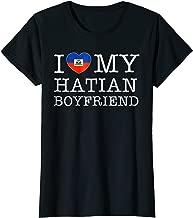 Womens I Love My Haitian Boyfriend Valentines Day T-Shirt