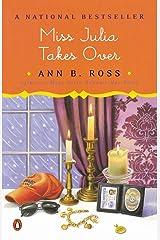Miss Julia Takes Over: A Novel Kindle Edition