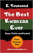 The Best Kwanzaa Ever: Story, Puzzles, and Crafts