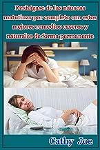 Deshágase de las náuseas matutinas por completo con estos mejores remedios caseros y naturales de forma permanente (Spanis...