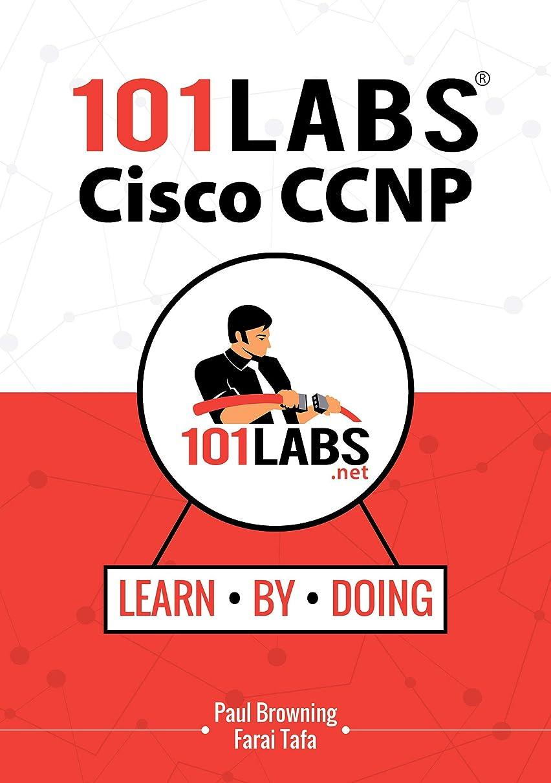海賊簡潔な小学生101 Labs - Cisco CCNP: Hands-on Practical Labs for the SWITCH, ROUTE and TSHOOT Exams (English Edition)
