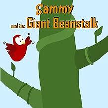 Sammy and the Giant Beanstalk (Sammy the Bird Book)