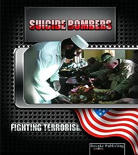 Suicide Bombers (Fighting Terrorism)