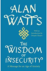 The Wisdom of Insecurity Kindle Edition