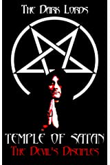 Temple of Satan: The Devil's Disciples (The Nine Gates to Satan's Kingdom Book 1) Kindle Edition