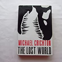Lost World by Crichton, Michael [Hardcover]