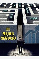DIOS. EL MEJOR NEGOCIO (Spanish Edition) Kindle Edition