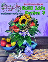 Adult Coloring Books Still Life Series 3: 48 Grayscale Coloring Pages