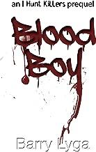 Blood Boy: an I Hunt Killers prequel