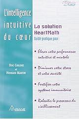 Intelligence intuitive du cœur - Heartmath Paperback