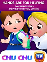 Hands are for Helping + More Bedtime Stories - Storytime with ChuChu & Friends