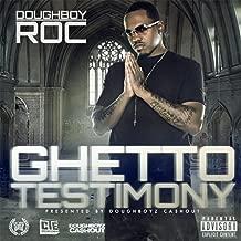 Ghetto Testimony [Explicit]