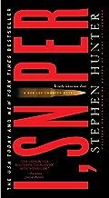 I, Sniper: A Bob Lee Swagger Novel (Bob Lee Swagger Novels Book 6)