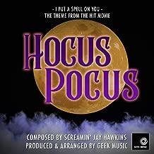 Hocus Pocus: I Put A Spell On You