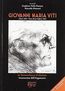 Giovanni Maria Viti. Un santostefanese d'adozione innamorato dell'Argentario
