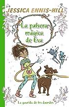 La pulsera mágica de Eva, 3. La guarida de los duendes (Castellano - A PARTIR DE 8 AÑOS - PERSONAJES - La pulsera mágica d...