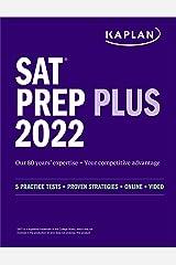 SAT Prep Plus 2022: 5 Practice Tests + Proven Strategies + Online + Video (Kaplan Test Prep) Kindle Edition