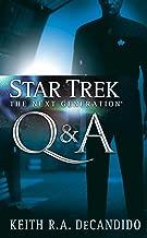 Star Trek: The Next Generation: Q&A: 2nd Decade