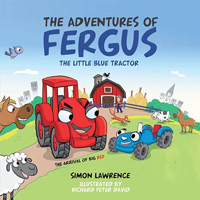 The Adventures of Fergus: The Little Blue Tractor: Big Red (English Edition)