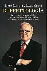 Buffettología: Las técnicas jamás contadas que han hecho de Warren Buffett el inversor más famoso del mundo (Gestión 2000) (Spanish Edition) Format Kindle