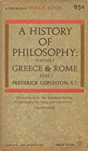 History of Philosophy -- Mediaeval Philosophy, Greece and Rome (History of Philosophy Volume 1, Part 1)