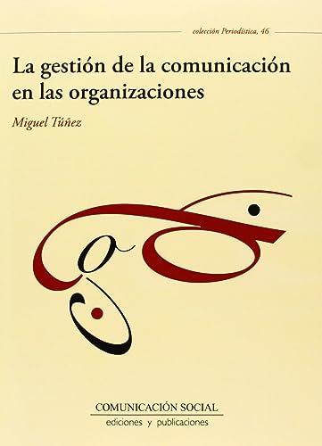 Books By Jose Miguel Tunez Lopez_la Gestion De La Comunicacion En ...