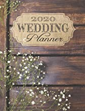 2020 Wedding Planner: Complete Wedding Planning Notebook & Organizer with Checklists, Budget Planner, Worksheets, Journal Pages; Rustic Wedding Engagement Gift