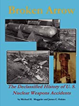 Best broken arrows nuclear weapons accidents Reviews