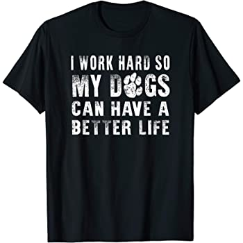 I Work Hard So My Beagle Can Have A Better Life Short-Sleeve Unisex T-Shirt