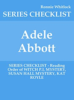 Adele Abbott - SERIES CHECKLIST - Reading Order of WITCH P.I. MYSTERY, SUSAN HALL MYSTERY, KAT ROYLE